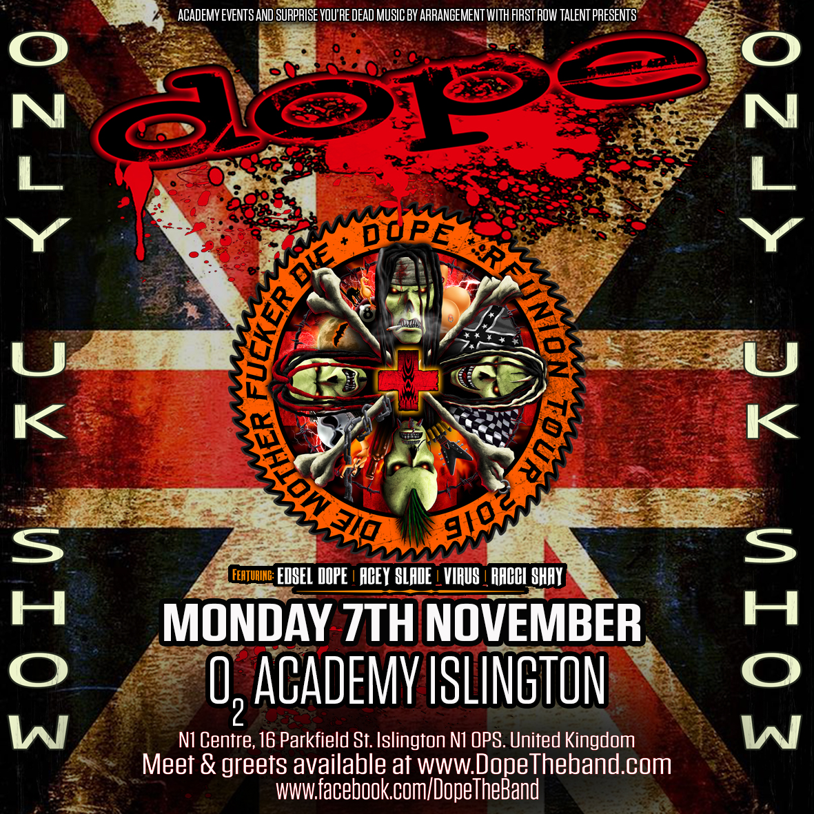 dope UK date poster